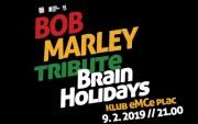 Bob Marley tribute - Brain Holidays