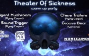 Theater of Sickness WARM UP PARTY