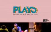 Plays: Za družbe brez iger & igralce brez družbe