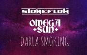 Sound Arson 9.4: Omega Sun, Darla Smoking, Stoneflow