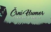Tematski stand up: ČRNI HUMOR