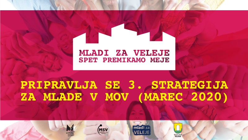 Mladi za Veleje spet premikamo meje / 3. mladinska strategija - DELAVNICA za MLADE