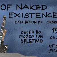 Odprtje razstave Ornele Alia of naked existence*