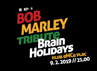 Bob Marley tribute - Brain Holidays