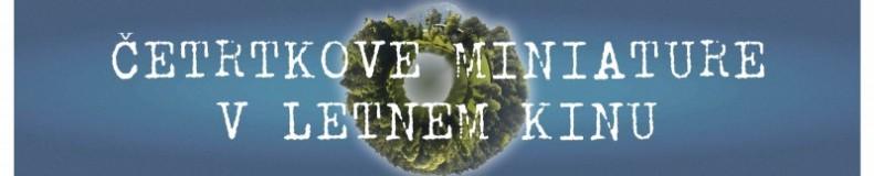http://www.mc-velenje.si/mcv-blog/cetrtkove-miniature-v-letnem-kinu/