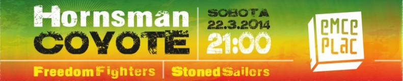 http://emceplac.si/events/489-koncert-velenjah-hornsman-coyote-srb-freedom-fighters-stoned-sailors